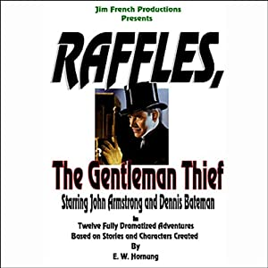 Raffles, The Gentleman Thief, Box Set 1, Volumes 1-4 (Dramatized) Radio/TV Program