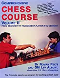 Comprehensive Chess Course: Volume 2: From Beginner to Tournament Player in 12 Lessons: From Beginner to Tournament Player in 12 Lessons v. 2
