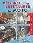 D�panner & restaurer sa moto