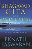 The Bhagavad Gita for Daily Living (3 Vols.) (8172248180) by Eknath Easwaran