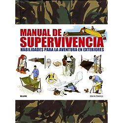 Manual De Supervivencia. Habilidades Para La Aventura En Exteriores