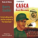 Casca Desert Mercenary: Casca Series #16 (       UNABRIDGED) by Barry Sadler Narrated by Gene Engene
