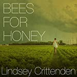 Bees for Honey | Lindsey Crittenden