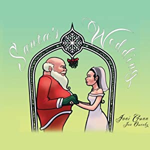 Santa's Wedding | [Joni Gunn]