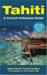 Tahiti & French Polynesia Guide: Open...