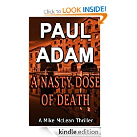 A Nasty Dose of Death (Mike McLean Thriller Series)