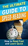 The Ultimate Guide to Speed Reading:...