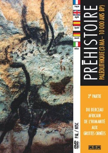 dvd-prehistoire-2eme-partie-paleolithique-3ma-10000-ans-bp