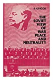 img - for Soviet View of War, Peace and Neutrality book / textbook / text book