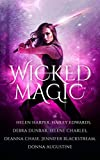 img - for Wicked Magic (7 Wicked Tales Featuring Witches, Demons, Vampires, Fae, and More) book / textbook / text book