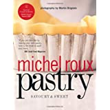 Pastry: Savoury and Sweetby Michel Roux