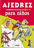 Ajedrez para niños (Adivinanzas y Chistes) (Spanish Edition)
