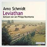Leviathan oder Die beste der Welten | Arno Schmidt