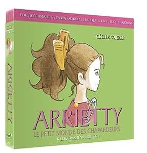 Arrietty, le petit monde des chapardeurs - Edition Complète: Bande Originale du Film + Recueil de Chansons
