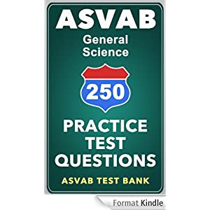 250 ASVAB General Science Practice Test Questions (English Edition) eBook: ASVAB Test Bank