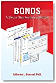 Bonds A Step by Step Analysis with Excel (Chapter 1, Pricing and Return; Chapter 2, Bond Price Volatility: Duration and Convexity)
