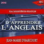 La Manière Simple Apprendre L'Anglais | Jean-Marie D'Harcourt