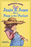 Junie B. Jones Has a Peep in Her Pocket (Junie B. Jones, No. 15) (0375800409) by Park, Barbara