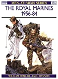 img - for The Royal Marines 1956-84 (Men-at-Arms) book / textbook / text book