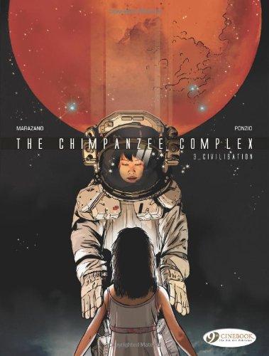 The Chimpanzee Complex, Tome 3 : Civilisation