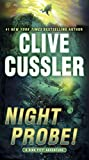 Clive Cussler Night Probe!: A Dirk Pitt Adventure