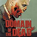 Domain of the Dead (       UNABRIDGED) by Iain McKinnon Narrated by Karl Miller, Iain McKinnon