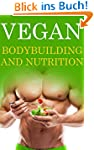 Vegan Bodybuilding and Nutrition (Eng...