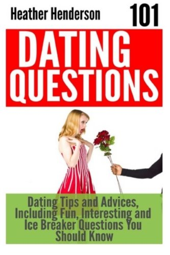 funny dating advice questions to ask