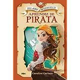 Hilary Westfield. Aprendiz De Pirata