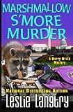 Marshmallow S'More Murder (Merry Wrath Mysteries) (Volume 3)