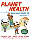 img - for Planet Health - 2nd Edition: An Interdisciplinary Curriculum for Teaching Middle School Nutrition and Physical Activity book / textbook / text book