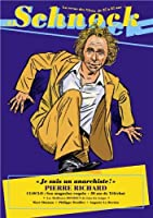 Schnock, N° 8 : Pierre Richard : Je suis un anarchiste !