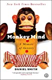 img - for Monkey Mind: A Memoir of Anxiety book / textbook / text book