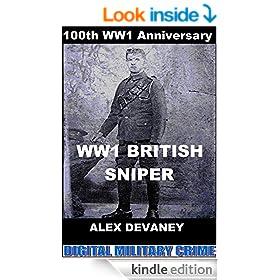 Arnold Crabtree: WW1 British Sniper.: (True Action & Adventure Story). (Digital Military Crime :WW1 Series.)