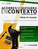 img - for Acordes de guitarra en contexto: Construcci n y aplicaci n (Spanish Edition) book / textbook / text book