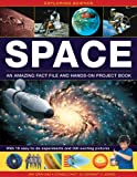 Exploring Science: Space An Amazing Fact File and Hands-On Project Book: With 19 Easy-To-Do Experiments And 300 Exciting Pictures