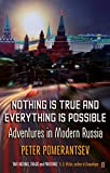 eBooks - Nothing is True and Everything is Possible: Adventures in Modern Russia