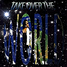 Take Over the World (feat. Paper)