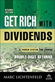 Get Rich with Dividends: A Proven System for Earning Double-Digit Returns (Agora Series)