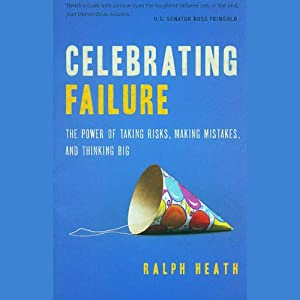 Celebrating Failure | [Ralph Heath]