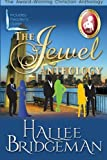 img - for The Jewel Series Anthology: Sapphire Ice, Greater Than Rubies, Emerald Fire, & Topaz Heat book / textbook / text book