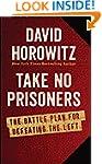 Take No Prisoners: The Battle Plan fo...