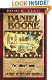 Daniel Boone: Frontiersman  (Heroes of History)