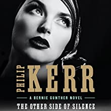 The Other Side of Silence Audiobook by Philip Kerr Narrated by John Lee