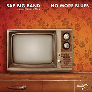 SAP BIG BAND -  No more blues