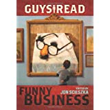 Guys Read: Funny Business ~ Jon Scieszka