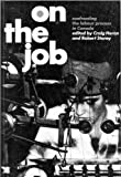 On the Job: Confronting The Labour Process in Canada (0773505997) by Storey, Robert