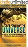 Law of Attraction: The Secret Power o...