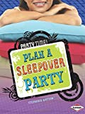 img - for Plan a Sleepover Party (Party Time!) book / textbook / text book