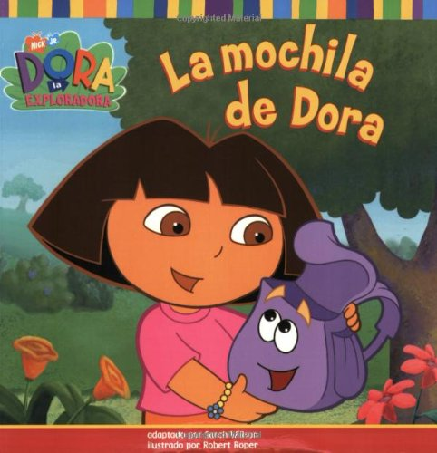 La mochila de Dora (Dora's Backpack) (Dora the Explorer 8x8) (Spanish Edition)